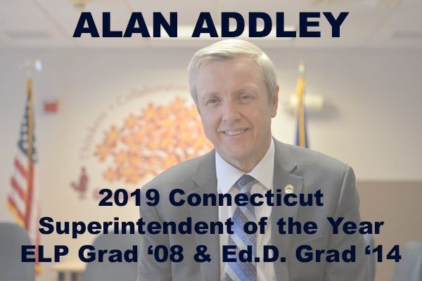 Alan Addley, 2019 Connecticut Superintendent of the Year. ELP Grad '08 & ELP Grad '14
